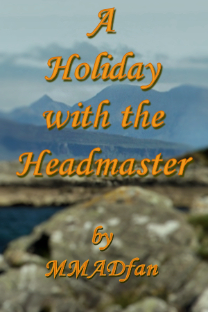 A Holiday with the Headmaster banner